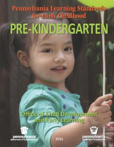 2014 Pennsylvania Learning Standards for Early Childhood PreKindergarten COVER